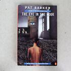 El Ojo En En La Puerta - Pat Barker - Libro En Rústica