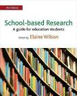 School-based Research: A Guide for Education Students by SAGE Publications Ltd (Paperback, 2017)
