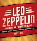 Led Zeppelin : Shadows Taller Than Our Souls by Charles R. Cross (2009, Hardcover)