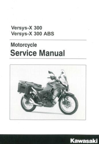 Kawasaki Versys-X 300 & ABS Versys 2017 2018 motorcycle service ...
