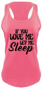 If-You-Love-Me-Let-Me-Sleep-Funny-Ladies-Tank-Top-Valentines-Day-Gift-Tank-Z6