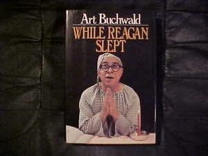 While-Reagan-Slept-by-Art-Buchwald-1983-Hardcover-Nonfiction-Book-Illustrated
