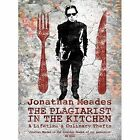 The Plagiarist in the Kitchen by Jonathan Meades (Hardback, 2017)