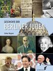 Geschichte der Berliner Juden von Volker Wagner (2016, Gebundene Ausgabe)