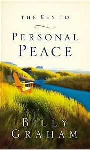 Key-to-Personal-Peace-Paperback-by-Graham-Billy-Brand-New-Free-P-amp-P-in-the-UK