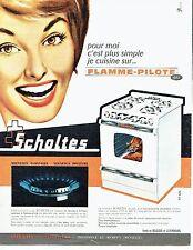 Publicité Advertising 0517  1962  Scholtès  cuisinière  flamme pilote