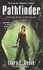 Pathfinder: A Major Ariane Kedros Novel - Good - Reeve, Laura E. -