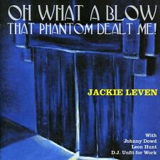 Oh What A Blow That Phantom Dealt Me - Jackie Leven (2007, CD NEU)