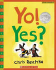 Yo! Yes? by Chris Raschka (Paperback / softback, 2007)