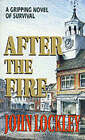 After the Fire by John Lockley (Paperback, 1994)