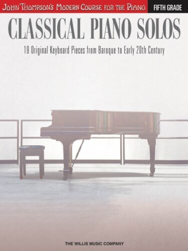 Classical Piano Solos Fifth Grade Book NEW 000119742