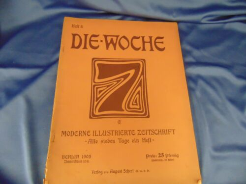 German weekly magazine DIE WOCHE published 1903 pictures articles history news