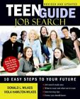 Teen Guide Job Search Ten Easy Steps to Your Future Book PB 0595396968 Ing