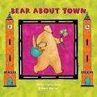 Bear about Town by Turtleback Books (Hardback, 2006)