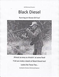 Make Black Diesel 70 cents a gallon. Cheaper than WVO, Biodiesel by USFiltermaxx