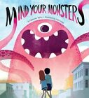 Mind Your Monsters by Catherine Bailey (Hardback, 2015)