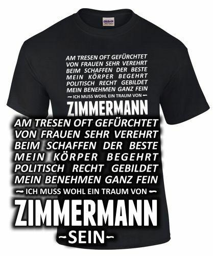 ZIMMERMANN T-Shirt EIN TRAUM VON Beruf Zimmerer Definition Spruch lustig Arbeit