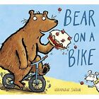 Bear on a Bike by Hannah Shaw (Hardback, 2016)