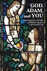 God, Adam, and You by Michael M Christensen (Paperback / softback, 2015)