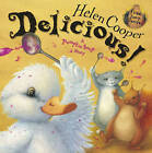 Delicious! by Helen Cooper (Paperback, 2007)