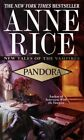 Pandora: New Tales of the Vampire by Anne Rice (Paperback, 1999)
