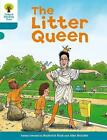Oxford Reading Tree: Level 9: Stories: The Litter Queen by Roderick Hunt (Paperback, 2011)