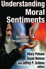 Understanding Moral Sentiments: Darwinian Perspectives by Transaction Publishers (Hardback, 2014)