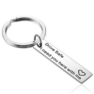 Drive-Safe-I-Need-You-Here-With-Me-DIY-Stainless-Steel-Novelty-Keyring-Keychain