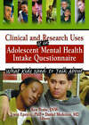 Clinical and Research Uses of an Adolescent Mental Health Intake Questionnaire: What Kids Need to Talk About by Irwin Epstein, Ken Peake, Daniel Medeiros (Hardback, 2005)