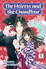 The Heiress and the Chauffeur: Vol. 1 by Keiko Ishihara (Paperback, 2016)