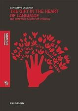 The Gift in the Heart of Language: The Maternal Source of Meaning (Mimesis Inter
