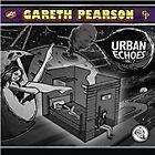 Gareth Pearson - Urban Echoes, Vol. 2 (2013)