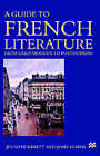 A Guide to French Literature: Early Modern to Postmodern by James Kearns, Jennifer Birkett (Paperback, 2003)