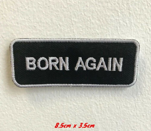 Born Again Biker Jeans Jacket Shirt Art Badge Iron on Sew on Embroidered Patch