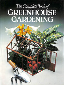 Complete-Book-of-Greenhouse-Gardening-by-Joyce-David-Editor