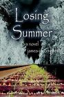 Losing Summer by James-Jason Gantt (Paperback / softback, 2003)
