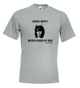 Keith Richards Rolling Stones T Shirt Quote Kanye West Never Heard Of Her Ebay