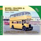 No 48 Buses, Coaches & Recollections 1967: 1967 by Henry Conn (Paperback, 2015)
