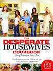 The  Desperate Housewives  Cookbook: Juicy Dishes and Saucy Bits by Scott S. Tobis, Christopher Styler (Hardback, 2006)