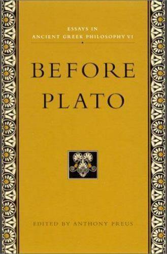 Essays in Ancient Greek Philosophy VI : Before Plato (2001, Paperback)