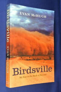 BIRDSVILLE-Evan-McHugh-MY-YEAR-IN-BACK-OF-BEYOND-Australian-Outback-Travel-Book