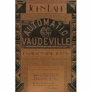 Automatic Vaudeville : Essays on Star Turns with a New Essay on the Rolling Ston