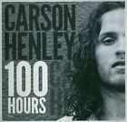 100 Hours * by Carson Henley (CD, 2012, Hey! Listen to This!)