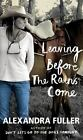Leaving Before the Rains Come by Alexandra Fuller (2015, Hardcover)