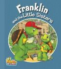 Franklin and the Little Sisters by Henry Endrulat (Paperback / softback, 2013)