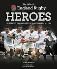 The Official England Rugby Heroes by Julian Bennetts (Hardback, 2015)