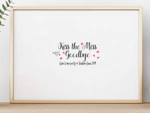 Kiss-The-Miss-Goodbye-Personalised-Hen-Do-Party-Keepsake-Poster-Print-A4-PR57
