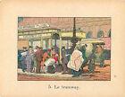 TRAMWAY TRANSPORT PUBLIC PARIS RAFFIN 1920 CHROMO CARD IMAGE ECOLE BON POINT