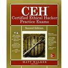 CEH Certified Ethical Hacker Practice Exams by Matt Walker (Mixed media product, 2014)