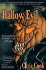 Hallow Evil: Prose and Poems for the 31 Days of October by Chris Cook (Paperback, 2013)